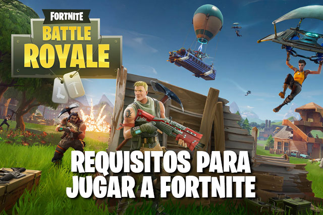 Requisitos de Fortnite
